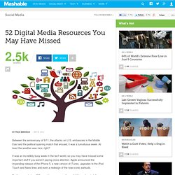 52 Digital Media Resources You May Have Missed