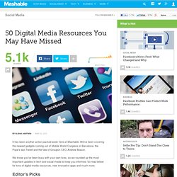 50 Digital Media Resources You May Have Missed