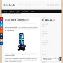Digital Blue: QX3 Microscope