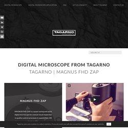 MAGNUS FHD ZAP digital microscope - Tagarno