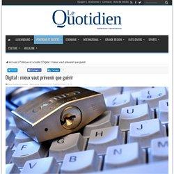 Digital : mieux vaut prévenir que guérir