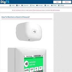 Digital Trust Score (DigTS) - How To Monitors a Room's Pressure?