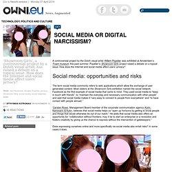 Social Media or Digital Narcissism?