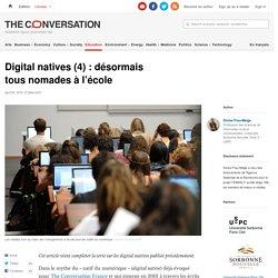 Digital natives(4): désormais tousnomades àl'école