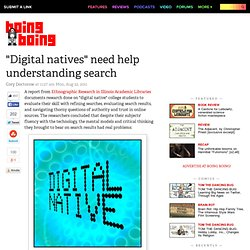 """Digital natives"" need help understanding search"