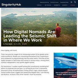 How Digital Nomads Are Leading the Seismic Shift in Where We Work