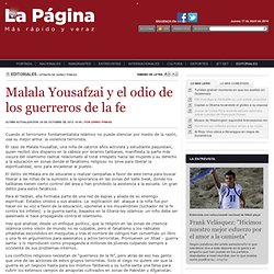 Malala Yousafzai y el odio de los guerreros de la fe
