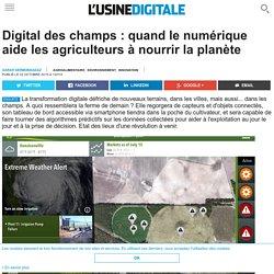 Digital des champs : quand le numérique aide les agriculteurs à nourrir la planète