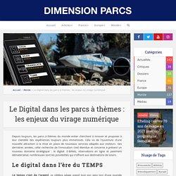 Le Digital dans les parcs à thèmes : les enjeux du virage numérique - Dimension Parcs