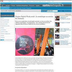 Nantes Digital Week 2018: le numérique au service de l'humain - Tourisme