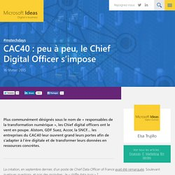 CAC40 : peu à peu, le Chief Digital Officer s'impose
