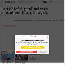 Les chief digital officers cherchent leurs budgets, Transformation digitale