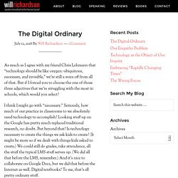The Digital Ordinary — Modern Learning
