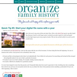 Quick Tip #5: Start your digital file name with a year - Organize Your Family History
