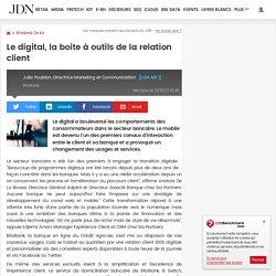 Le digital, la boite à outils de la relation client