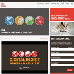Digital in 2017: Global Overview - We Are Social Singapore