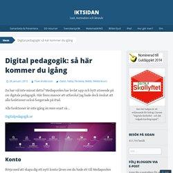 Digital pedagogik: så här kommer du igång
