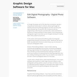 Edit Digital Photography - Digital Photo Software