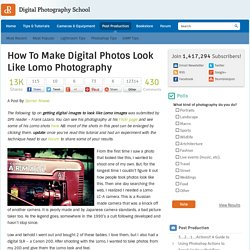 How To Make Digital Photos Look Like Lomo Photography