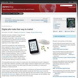 Digital pills make their way to market