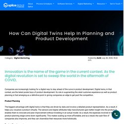 How Can Digital Twins Help In Planning and Product Development