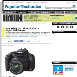 How to Buy (and Whats Inside) a Digital SLR Camera - Popular Mechanics