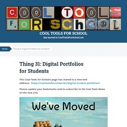 Thing 31: Digital Portfolios for Students