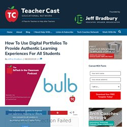 How To Create Digital Portfolios for K12 Students using bulb Digital Portfolios