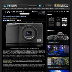 Ricoh GR Digital IV Preview