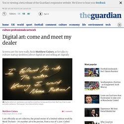 Digital art: come and meet my dealer