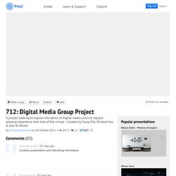 712: Digital Media Group Project by Virtual Experience on Prezi