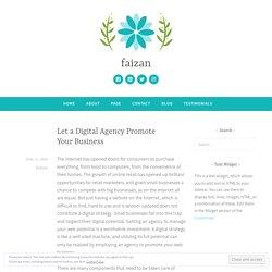 Let a Digital Agency Promote Your Business – faizan
