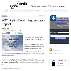 2012 Digital Publishing Industry Report - The Future of Ink