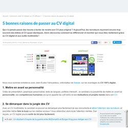 CV digital : 5 bonnes raisons de choisir le CV numérique