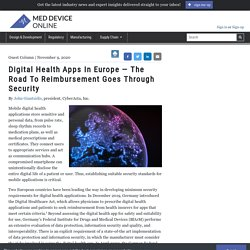 Digital Health Apps In Europe The Road To Reimbursement Goes Through Security