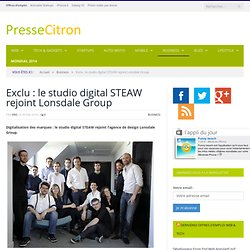 Exclu : le studio digital STEAW rejoint Lonsdale Group