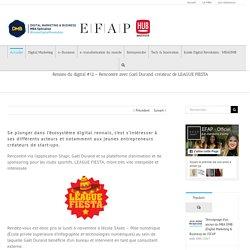 Rennes du digital #12 - Rencontre avec Gaël Durand, créateur de LEAGUE FIESTA