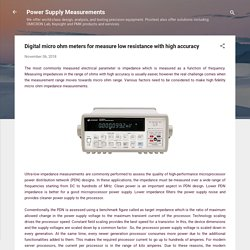 Digital micro ohm meters for measure low resistance with high accuracy