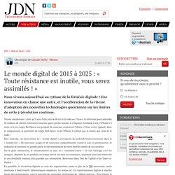 Le monde digital de 2015 à 2025 : « Toute résistance est inutile, vous serez assimilés ! » - JDN