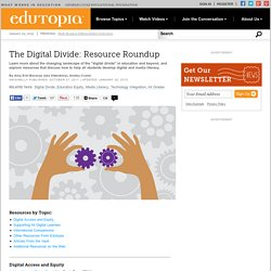 The Digital Divide: Resource Roundup