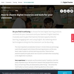 How to choose digital resources and tools for your classroom