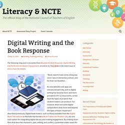 Digital Writing and the Book Response - Literacy & NCTE