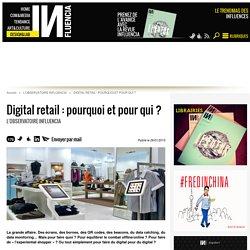 Digital retail : pourquoi et pour qui ? - Influencia