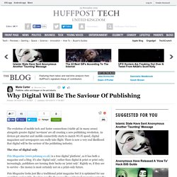 Why Digital Will Be The Saviour Of Publishing