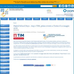 Digital School Days - Anp e TIM, primo evento a Torino il 12 maggio 2016 - ANP