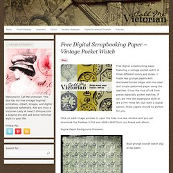 Free digital scrapbooking paper - Vintage Pocket Watch | Call Me Victorian