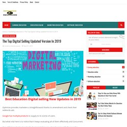 The Top Digital Selling Updated Version In 2019