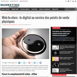 Web-to-store : le digital au service des points de vente physiques