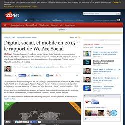 Digital, social, et mobile en 2015 : le rapport de We Are Social