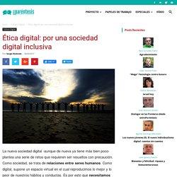 Ética digital: por una sociedad digital inclusiva